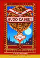 The Invention of Hugo Cabret (Audio): Audio Book