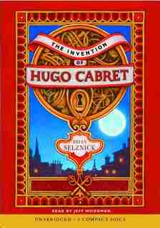 The Invention of Hugo Cabret (Audio): Audio Book by Brian Selznick