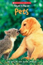 Scholastic True or False: Pets