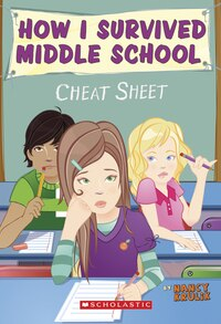 How I Survived Middle School #5: Cheat Sheet