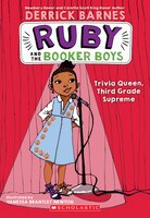 Trivia Queen, 3rd Grade Supreme (ruby And The Booker Boys #2)