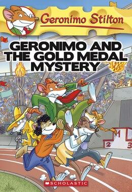 Book Geronimo Stilton #33: Geronimo Stilton and the Gold Medal Mystery by Geronimo Stilton