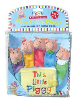 Book Little Scholastic: This Little Piggy: Hand Puppet Board Book by Jill Ackerman
