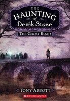 Haunting of Derek Stone #4: The Ghost Road