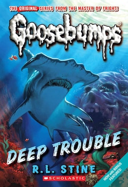 Book Goosebumps: Deep Trouble by R L Stine