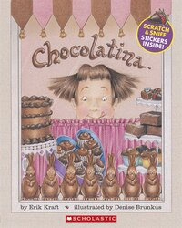 Chocolatina: with Scratch and Sniff Stickers