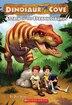 Dinosaur Cove #1: Attack of the Tyrannosaurus