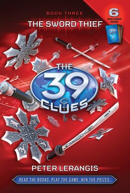 Book The 39 Clues Book Three: The Sword Thief by Peter Lerangis