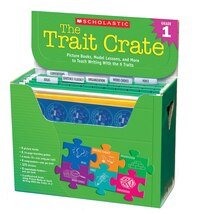 Trait Crates: Grade 1: Picture Books, Model Lessons, and More to Teach Writing With the 6 Traits