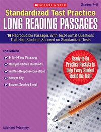 Standardized Test Practice: Long Reading Passages: 16 Reproducible Passages With Test-Format…
