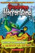 Goosebumps HorrorLand: Welcome to HorrorLand: A Survival Guide by R L Stine