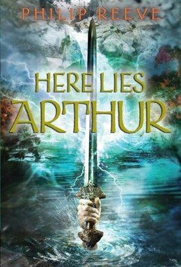 Book Here Lies Arthur by Philip Reeve