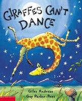 Giraffes Can't Dance: Book and CD