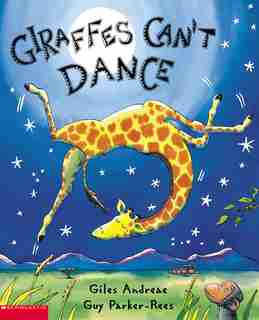 Giraffes Can't Dance: Book and CD by Giles Andreae