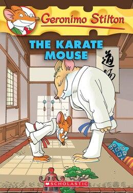 Book Geronimo Stilton #40: The Karate Mouse by Geronimo Stilton