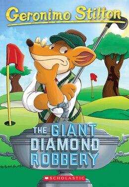 Book The Geronimo Stilton #44: The Giant Diamond Robbery by Geronimo Stilton