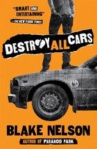 Destory All Cars