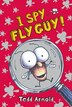 Fly Guy #7: I Spy Fly Guy! by Tedd Arnold
