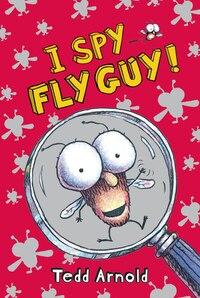 Fly Guy #7: I Spy Fly Guy!