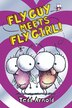 Fly Guy #8: Fly Guy Meets Fly Girl! by Tedd Arnold