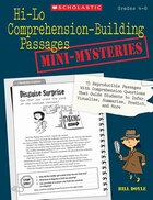 Hi-Lo Comprehension-Building Passages: Mini-Mysteries: 15 Reproducible Passages With Comprehension…