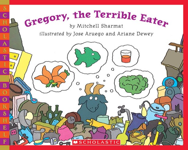Gregory, the Terrible Eater by Mitchell Sharmat