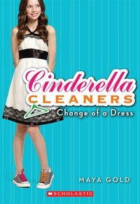 Cinderella Cleaners #1: Change of a Dress