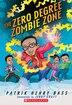 The Zero Degree Zombie Zone by Patrik Henry Bass