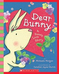 Dear Bunny: A Bunny Love Story: Book and CD