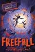 Freefall: Tunnels Book Three by Brian Williams