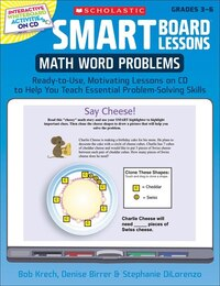 SMART Board Lessons: Math Word Problems: Ready-to-Use, Motivating Lessons on CD to Help You Teach…