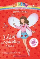Rainbow Magic Special Edition: Juliet the Valentine Fairy