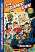 Amazing Adventures of Nate Banks #4: The Comic Con by Jake Bell