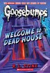 Goosebumps: Welcome to Dead House by R L Stine