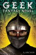 Geek Fantasy Novel by E Archer