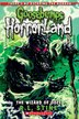 Goosebumps Horrorland #17: The Wizard of Ooze by R L Stine