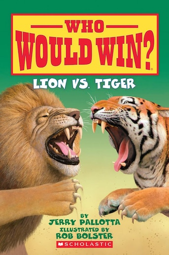 who would win lion vs tiger book by jerry pallotta paperback