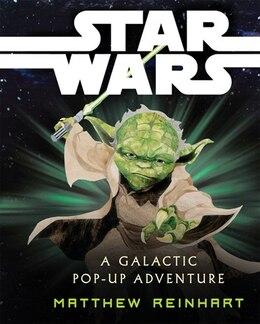 Book Star Wars: A Galactic Pop-Up Adventure by Matthew Reinhart
