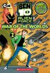 Ben 10 Alien Force Chapter Book: War of the Worlds by Charlotte Fullerton