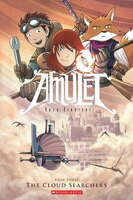 Amulet Book Three: The Cloud Searchers
