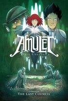 Amulet Book Four: The Last Council
