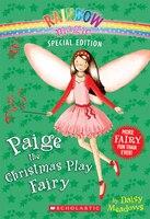 Rainbow Magic Special Edition: Paige the Christmas Play Fairy