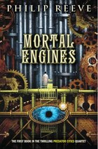 Predator Cities #1: Mortal Engines