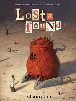 Book Lost and Found by Shaun Tan