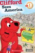 Scholastic Reader Level 1: Clifford Sees America by Norman Bridwell