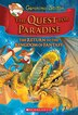 Geronimo Stilton and the Kingdom of Fantasy #2: The Quest for Paradise: The Return to the Kingdom of Fantasy by Geronimo Stilton