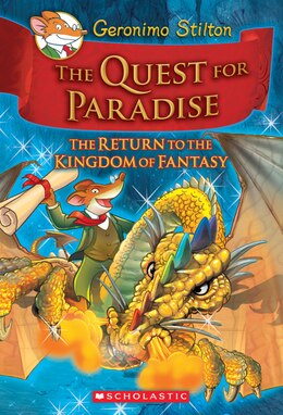 Book Geronimo Stilton and the Kingdom of Fantasy #2: The Quest for Paradise: The Return to the Kingdom… by Geronimo Stilton