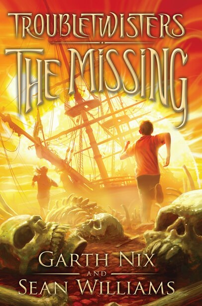 Troubletwisters Book 4: The Missing by Sean Williams
