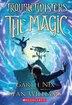 Troubletwisters Book 1: The Magic by Garth Nix