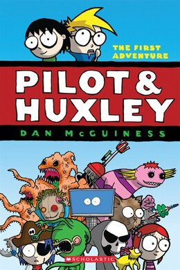 Book Pilot & Huxley #1: The First Adventure by Dan McGuiness